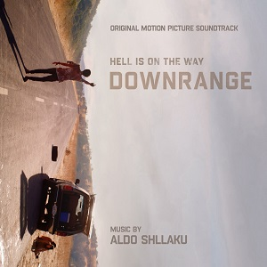 NOTEFORNOTE MUSIC TO RELEASE 'DOWNRANGE' – ORIGINAL MOTION PICTURE SOUNDTRACK
