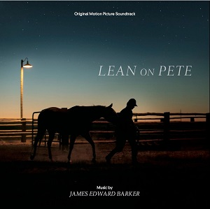 VARÈSE SARABANDE TO RELEASE 'LEAN ON PETE' – ORIGINAL MOTION PICTURE SOUNDTRACK
