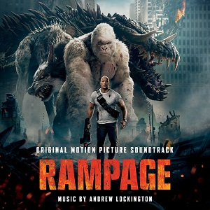 WATERTOWER RELEASES 'RAMPAGE' – ORIGINAL MOTION PICTURE SOUNDTRACK AVAILABLE APRIL 13