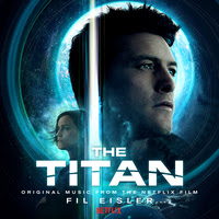 LAKESHORE TO RELEASE 'THE TITAN' – ORIGINAL MOTION PICTURE SOUNDTRACK