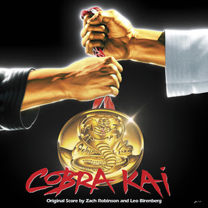 LA-LA LAND PRESENTS 'COBRA KAI: THE KARATE KID SAGA CONTINUES' – ORIGINAL SERIES SOUNDTRACK
