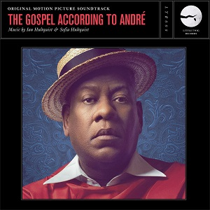 LITTLE TWIG PRESENTS 'THE GOSPEL ACCORDING TO ANDRÉ' – ORIGINAL MOTION PICTURE SOUNDTRACK