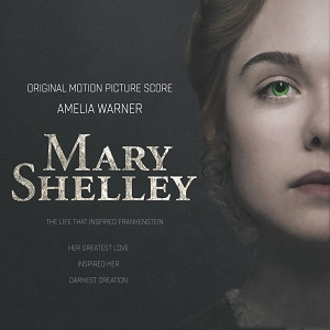 UNIVERSAL / DECCA TO RELEASE 'MARY SHELLEY' – ORIGINAL MOTION PICTURE SCORE