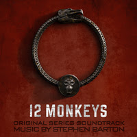 LAKESHORE TO RELEASE STEPHEN BARTON'S '12 MONKEYS' – ORIGINAL SERIES SOUNDTRACK