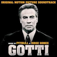 SONY MUSIC MASTERWORKS RELEASES  'GOTTI' – ORIGINAL MOTION PICTURE SOUNDTRACK