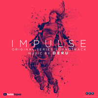 LAKESHORE TO RELEASE 'IMPULSE: SEASON 1' – ORIGINAL SERIES SOUNDTRACK