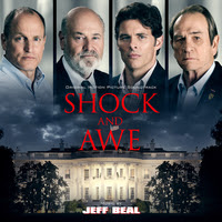 MUSIC.FILM RECORDINGS AND VARÈSE SARABANDE TO RELEASE 'SHOCK AND AWE' – ORIGINAL MOTION PICTURE SOUNDTRACK