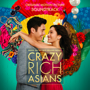 WATERTOWER MUSIC TO RELEASE TWO ALBUMS OF MUSIC FROM 'CRAZY RICH ASIANS'