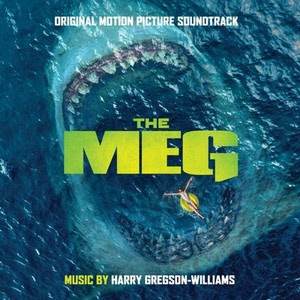 WATERTOWER RELEASES 'THE MEG' – ORIGINAL MOTION PICTURE SOUNDTRACK
