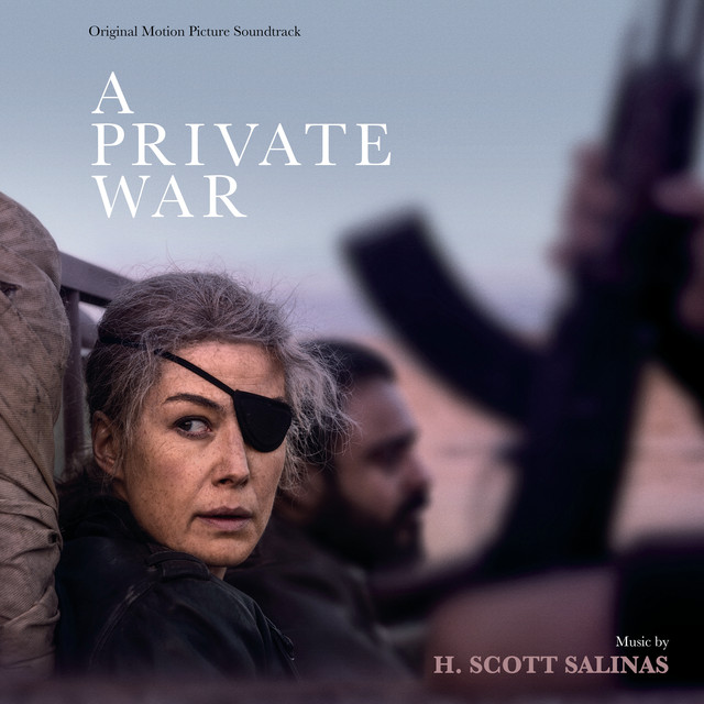 MUSIC.FILM RECORDINGS TO RELEASE 'A PRIVATE WAR' – ORIGINAL MOTION PICTURE SOUNDTRACK