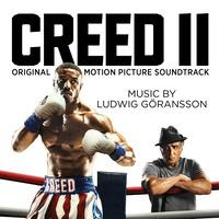 SONY MUSIC RELEASES 'CREED II' – ORIGINAL MOTION PICTURE SOUNDTRACK