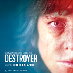 LAKESHORE TO RELEASE 'DESTROYER' – ORIGINAL MOTION PICTURE SOUNDTRACK