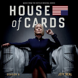 VARÈSE SARABANDE TO RELEASE 'HOUSE OF CARDS SEASON 6' – ORIGINAL SERIES SOUNDTRACK