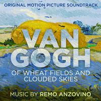 SONY MUSIC RELEASES 'VAN GOGH: OF WHEAT FIELDS AND CLOUDED SKIES' – ORIGINAL MOTION PICTURE SOUNDTRACK